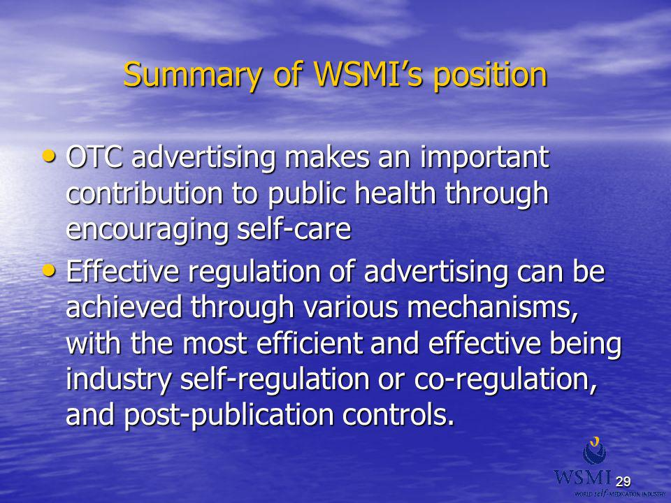 Summary of WSMI's position