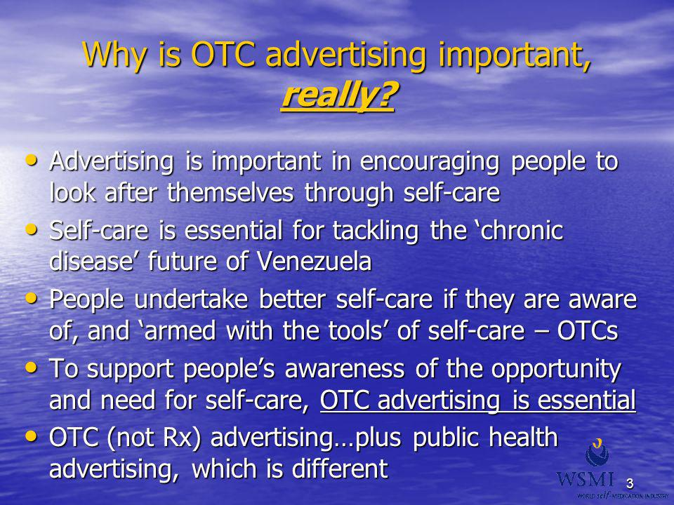Why is OTC advertising important, really