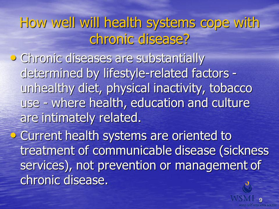 How well will health systems cope with chronic disease