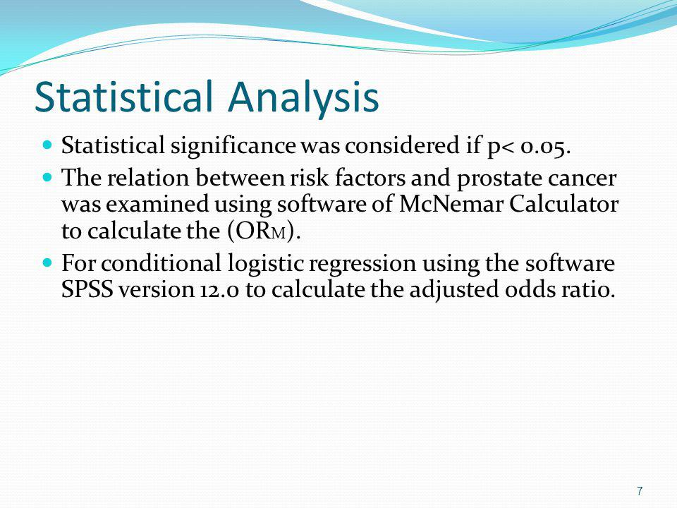 Statistical Analysis Statistical significance was considered if p< 0.05.