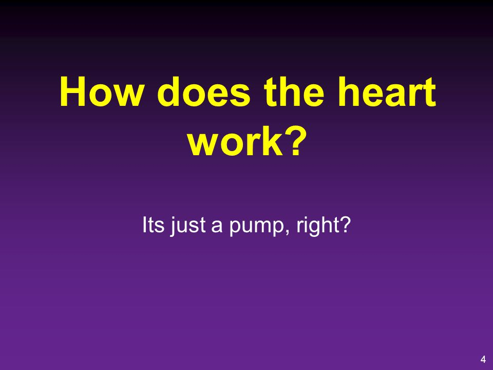 How does the heart work Its just a pump, right