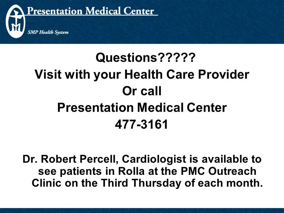 Visit with your Health Care Provider Presentation Medical Center