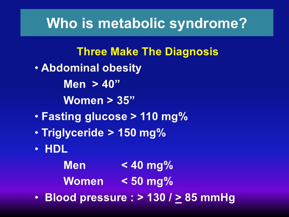 Who is metabolic syndrome