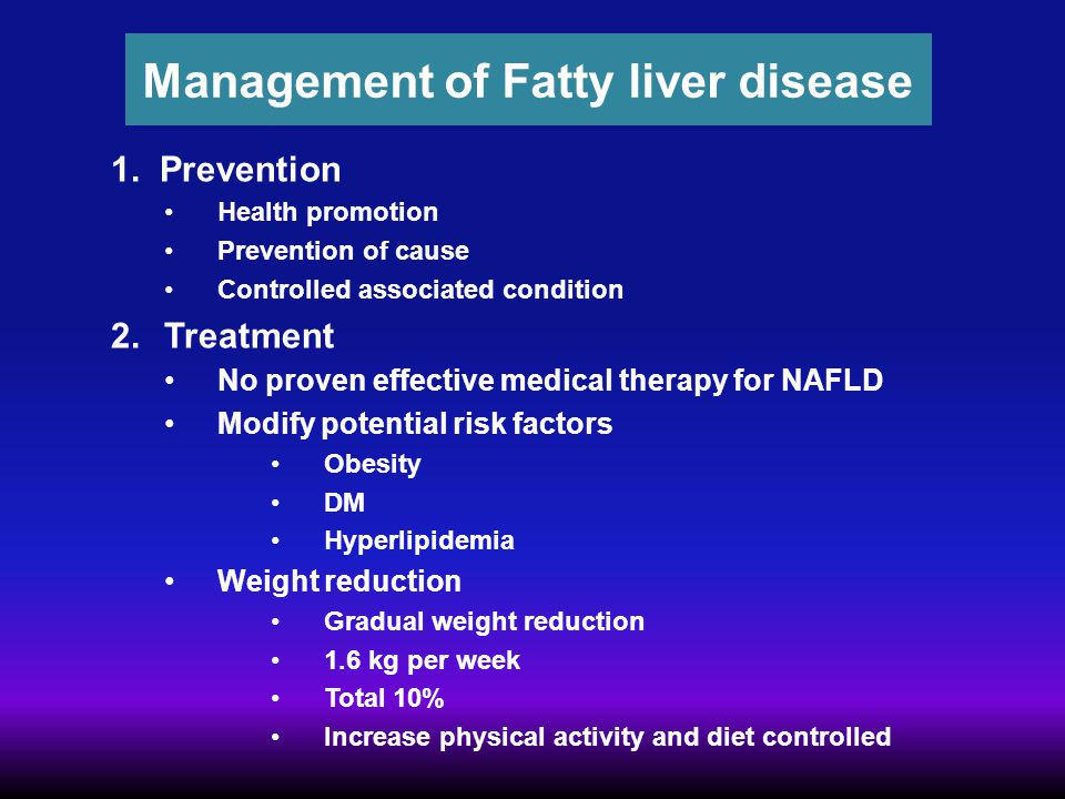 Management of Fatty liver disease
