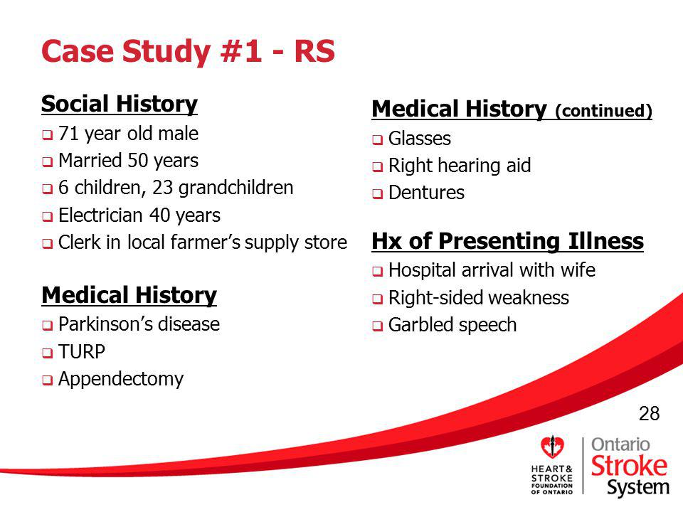 Case Study #1 - RS Medical History (continued) Social History