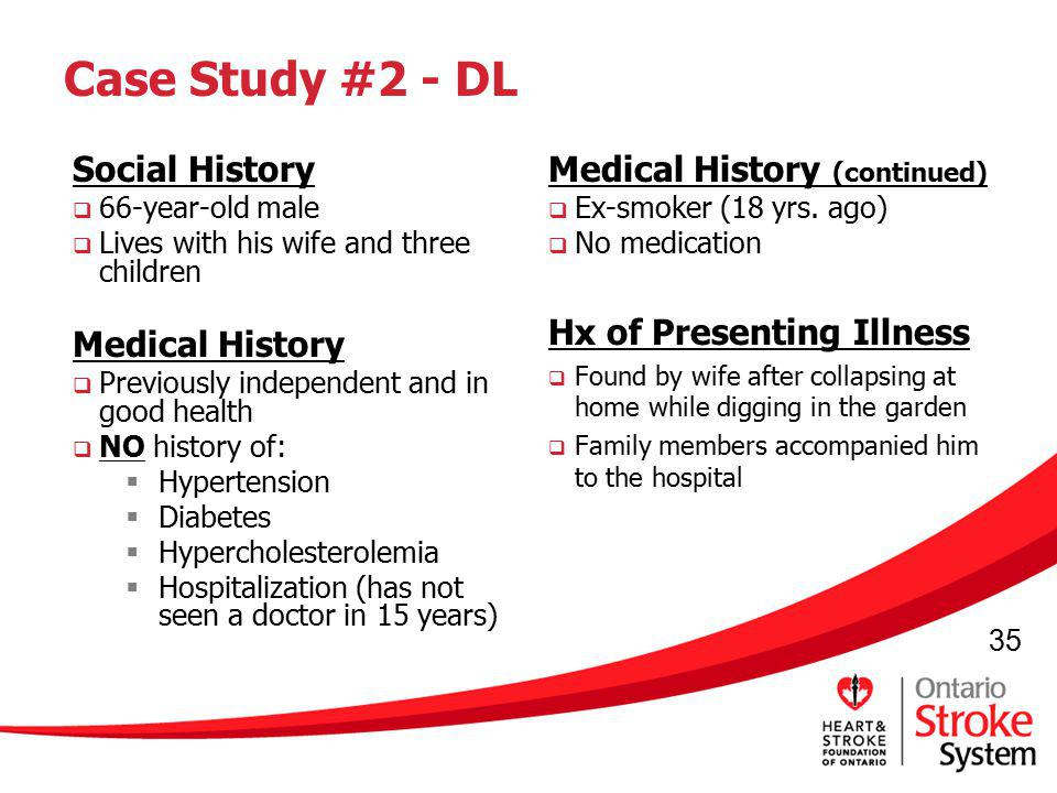 Case Study #2 - DL Medical History (continued) Social History