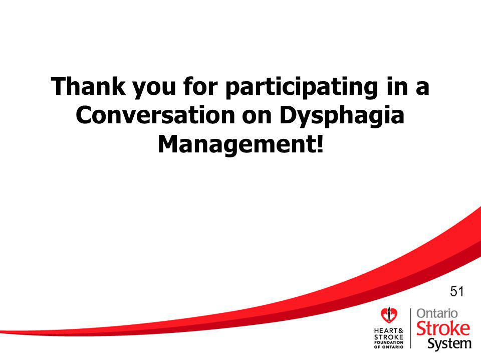 Thank you for participating in a Conversation on Dysphagia Management!