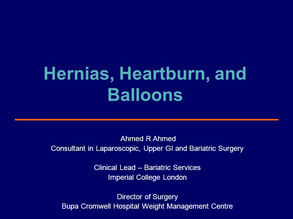 Hernias, Heartburn, and Balloons
