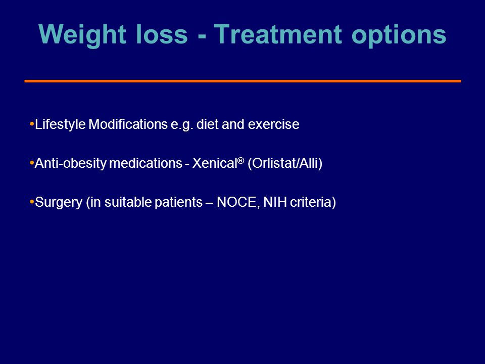 Weight loss - Treatment options