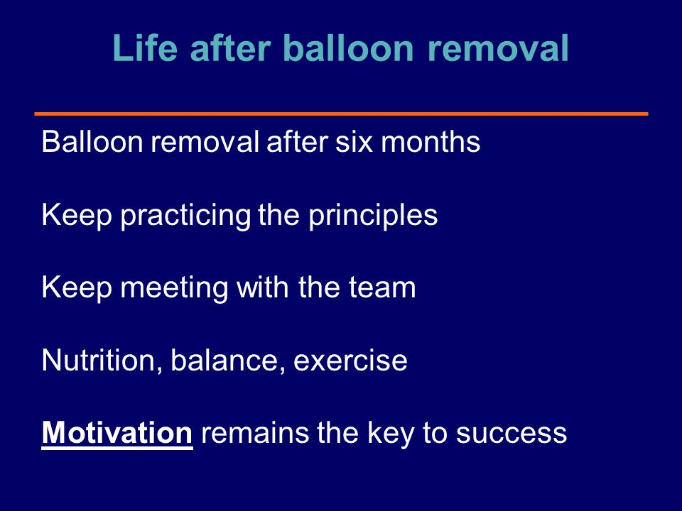 Life after balloon removal