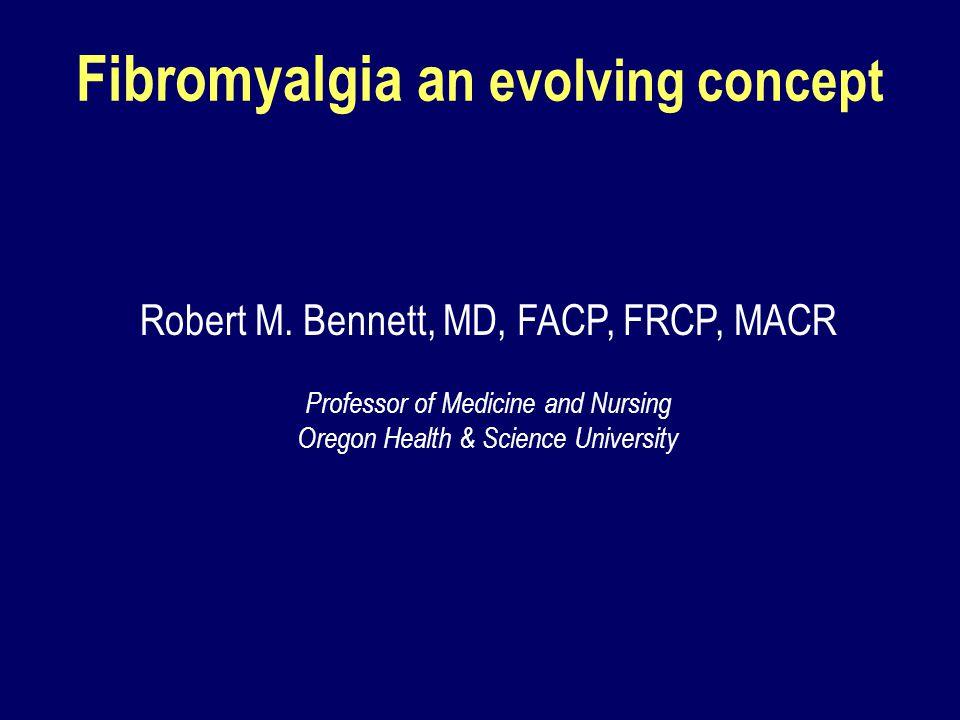 Fibromyalgia an evolving concept