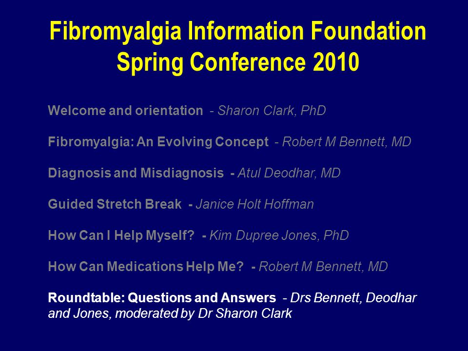 Fibromyalgia Information Foundation Spring Conference 2010