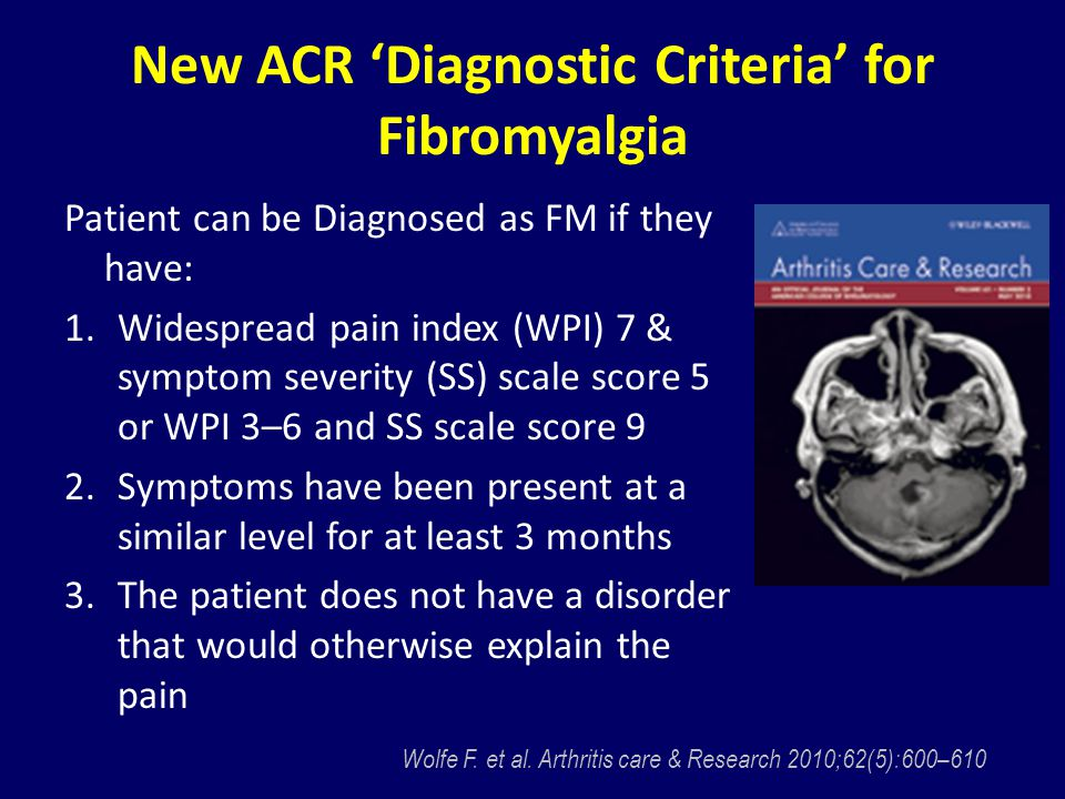 New ACR 'Diagnostic Criteria' for Fibromyalgia