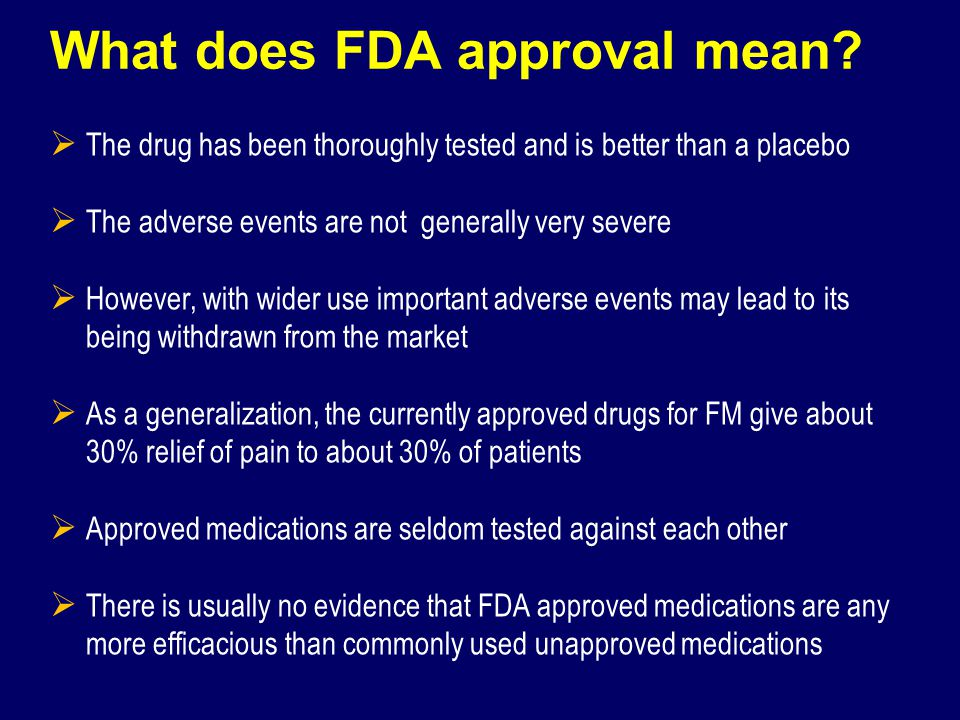 What does FDA approval mean
