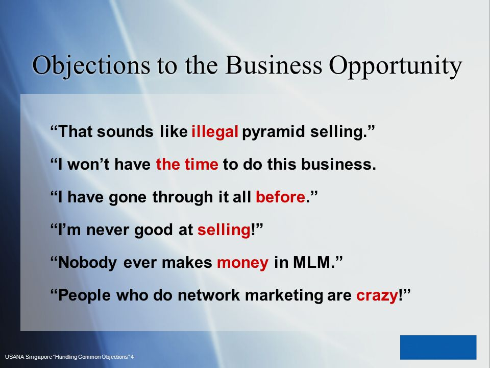 Objections to the Business Opportunity