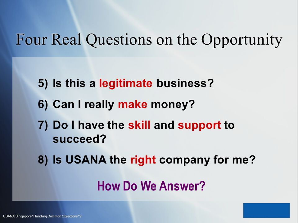 Four Real Questions on the Opportunity
