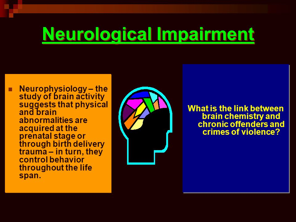 Neurological Impairment