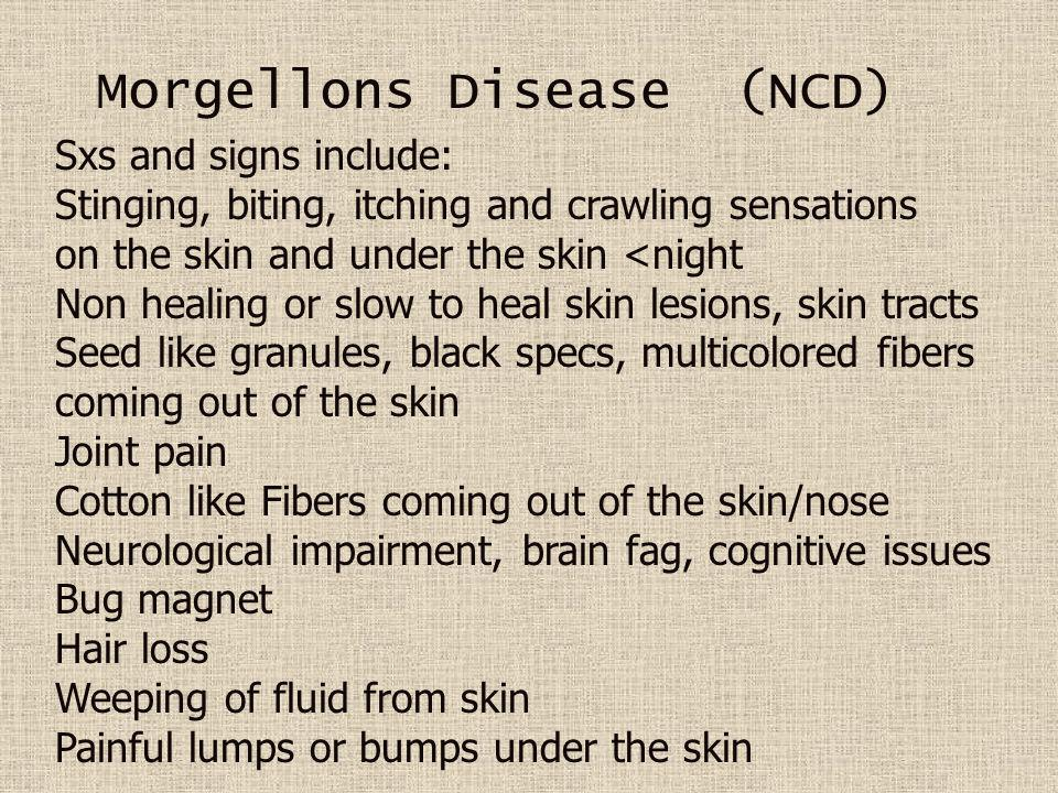 Morgellons Disease (NCD)