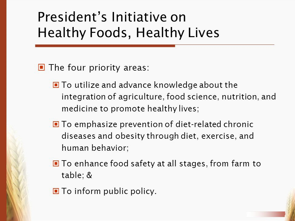President's Initiative on Healthy Foods, Healthy Lives