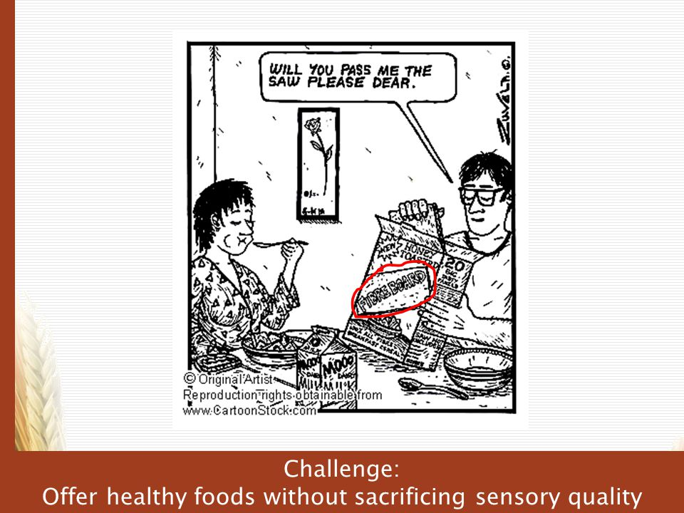 Offer healthy foods without sacrificing sensory quality
