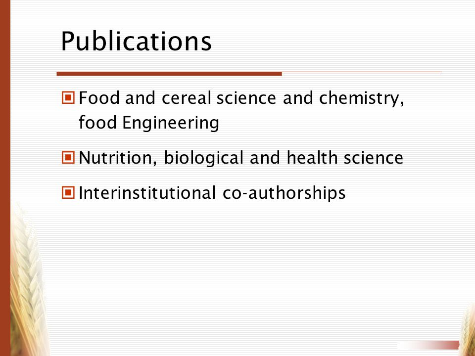 Publications Food and cereal science and chemistry, food Engineering