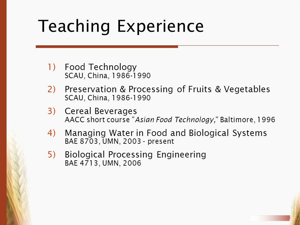 Teaching Experience Food Technology SCAU, China,