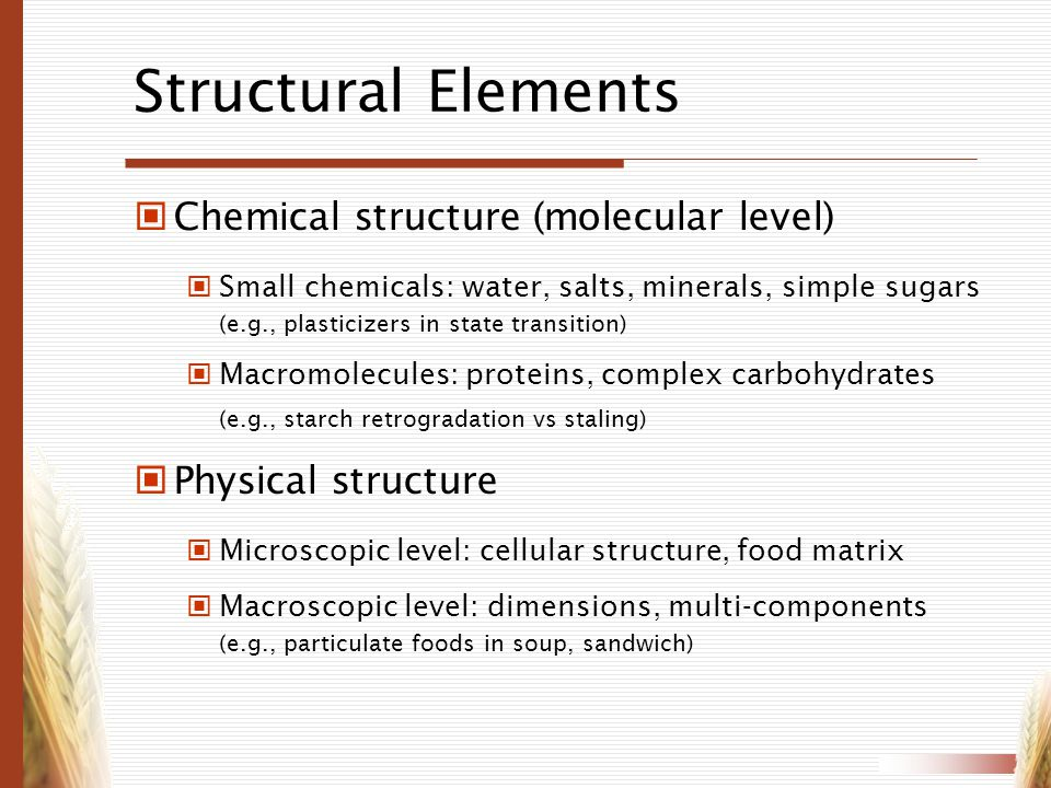 Structural Elements Chemical structure (molecular level)