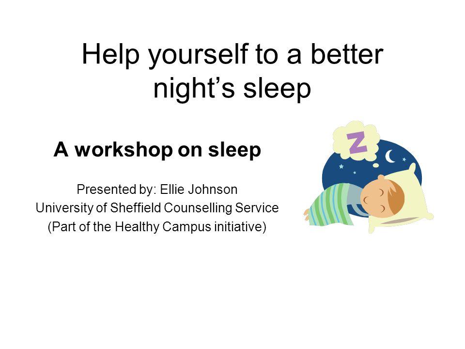Help yourself to a better night's sleep