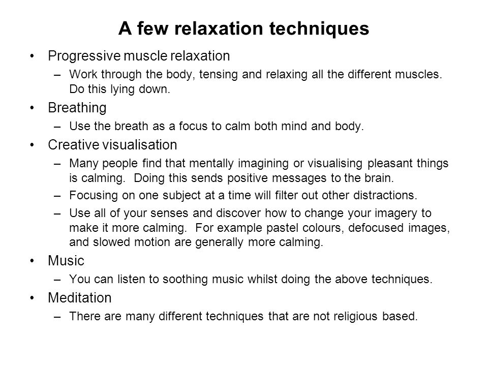 A few relaxation techniques