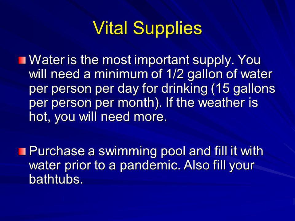 Vital Supplies