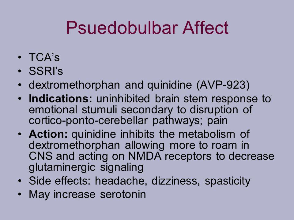 Psuedobulbar Affect TCA's SSRI's