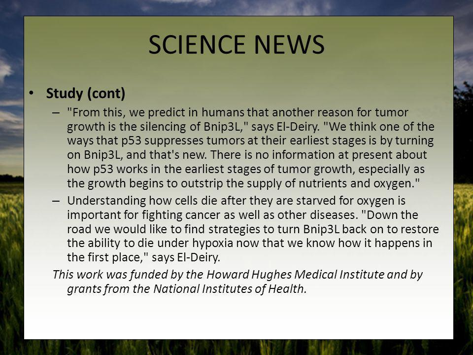 SCIENCE NEWS Study (cont)