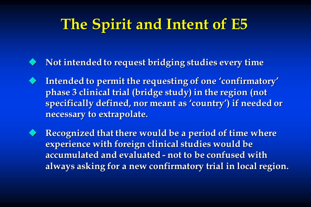 The Spirit and Intent of E5