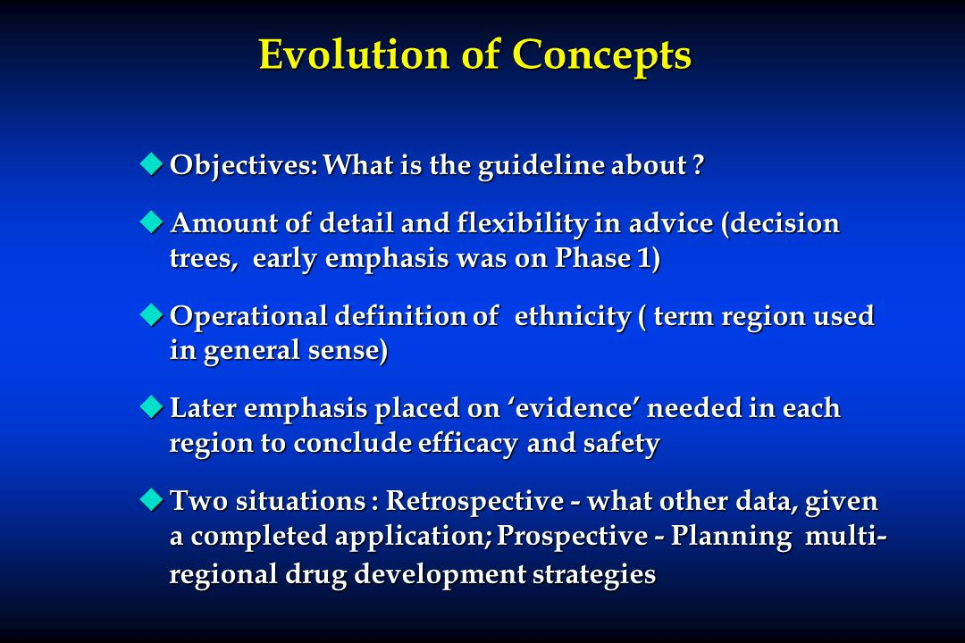 Evolution of Concepts Objectives: What is the guideline about