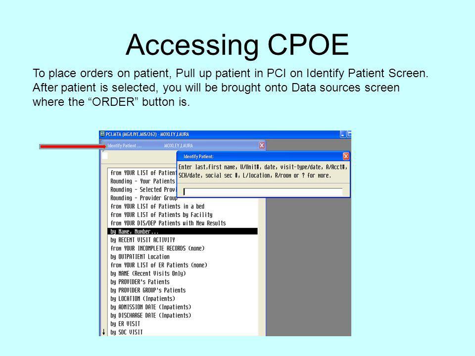 Accessing CPOE