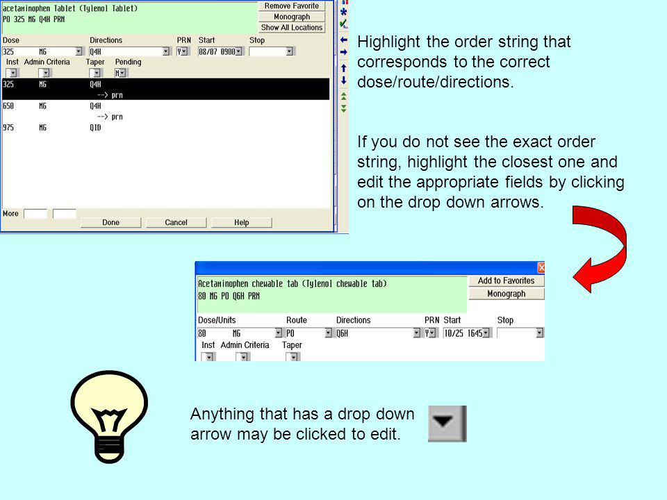 Highlight the order string that corresponds to the correct dose/route/directions.
