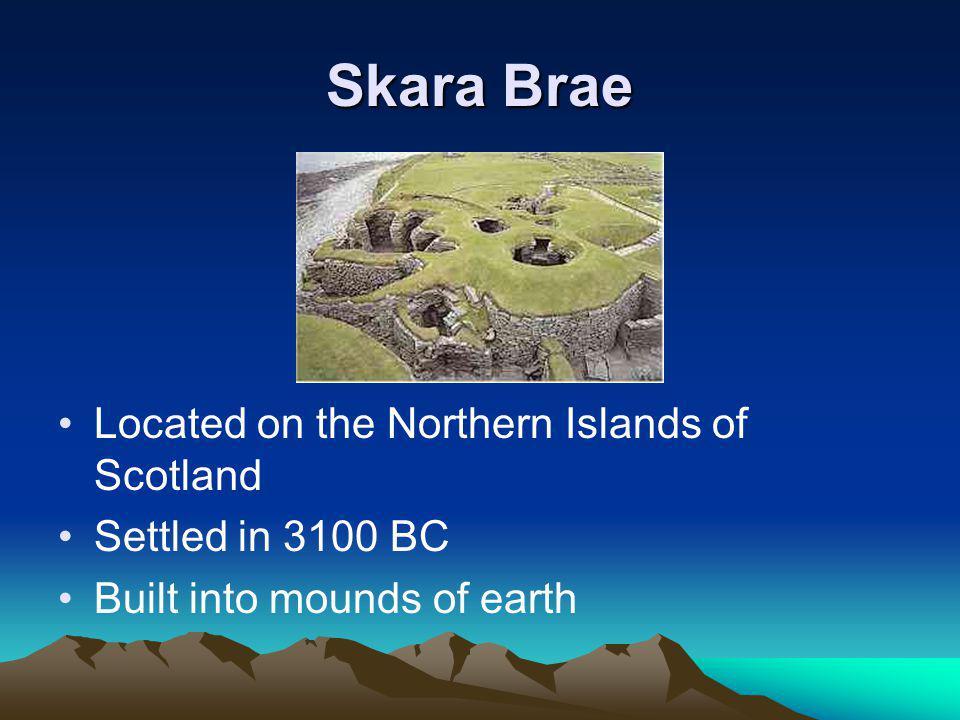 Skara Brae Located on the Northern Islands of Scotland