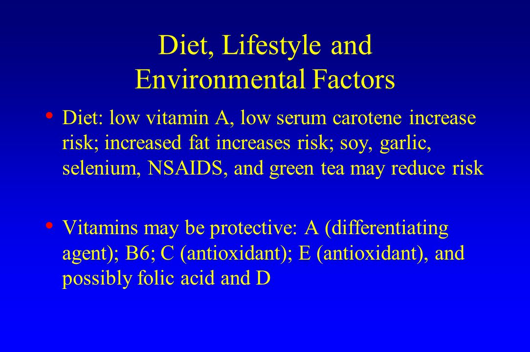 Diet, Lifestyle and Environmental Factors