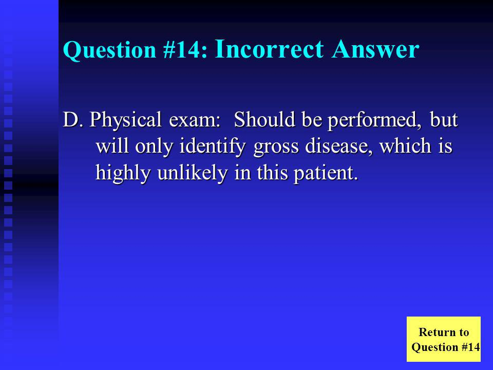 Question #14: Incorrect Answer
