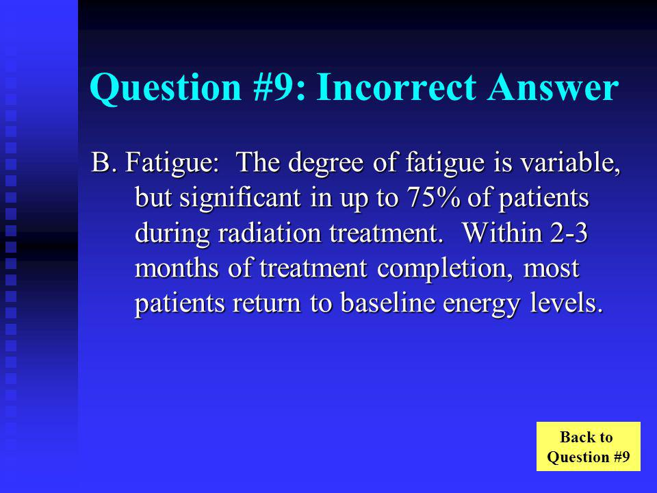 Question #9: Incorrect Answer