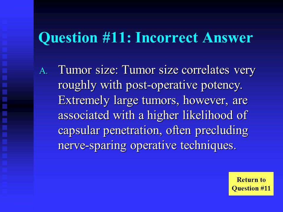 Question #11: Incorrect Answer