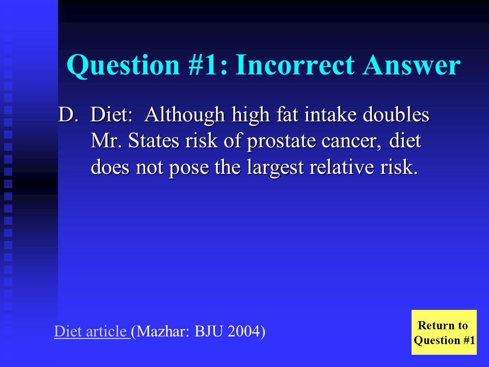 Question #1: Incorrect Answer