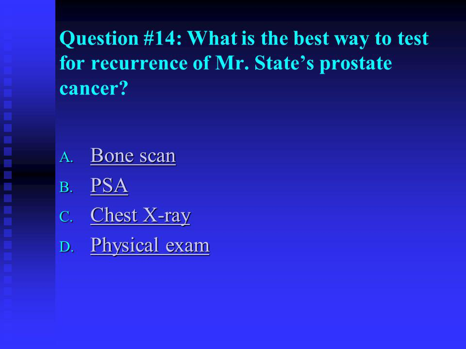 Question #14: What is the best way to test for recurrence of Mr