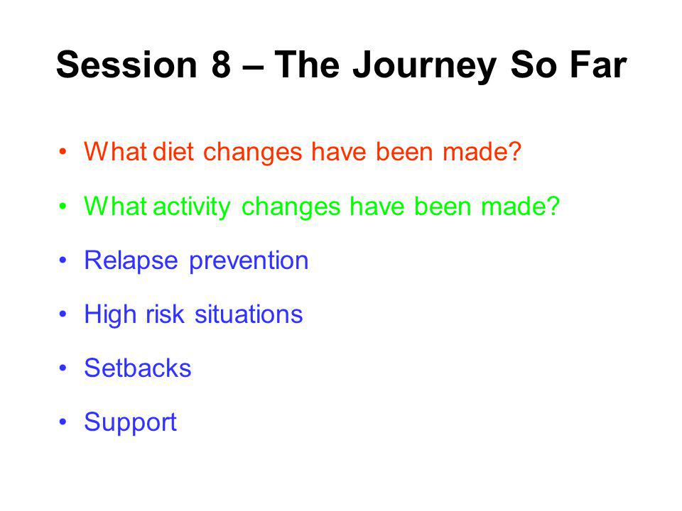 Session 8 – The Journey So Far
