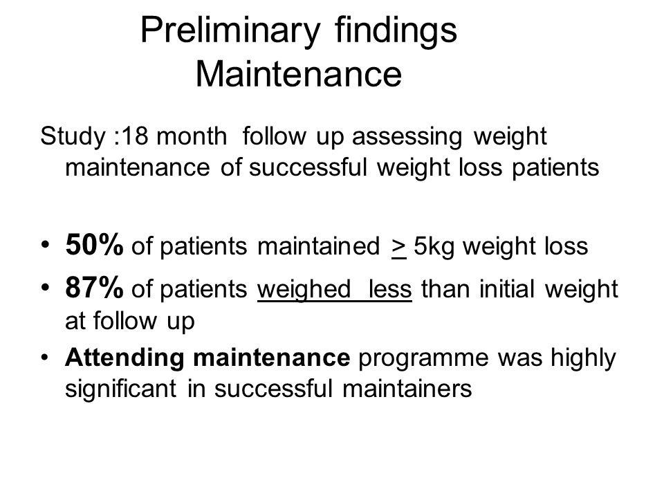 Preliminary findings Maintenance
