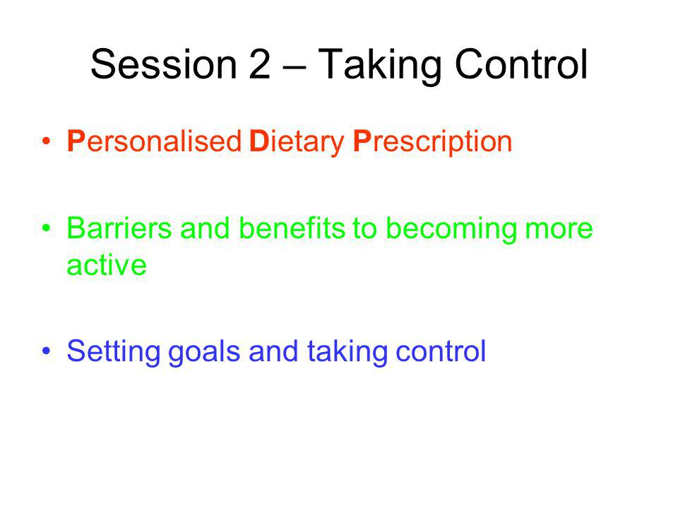 Session 2 – Taking Control