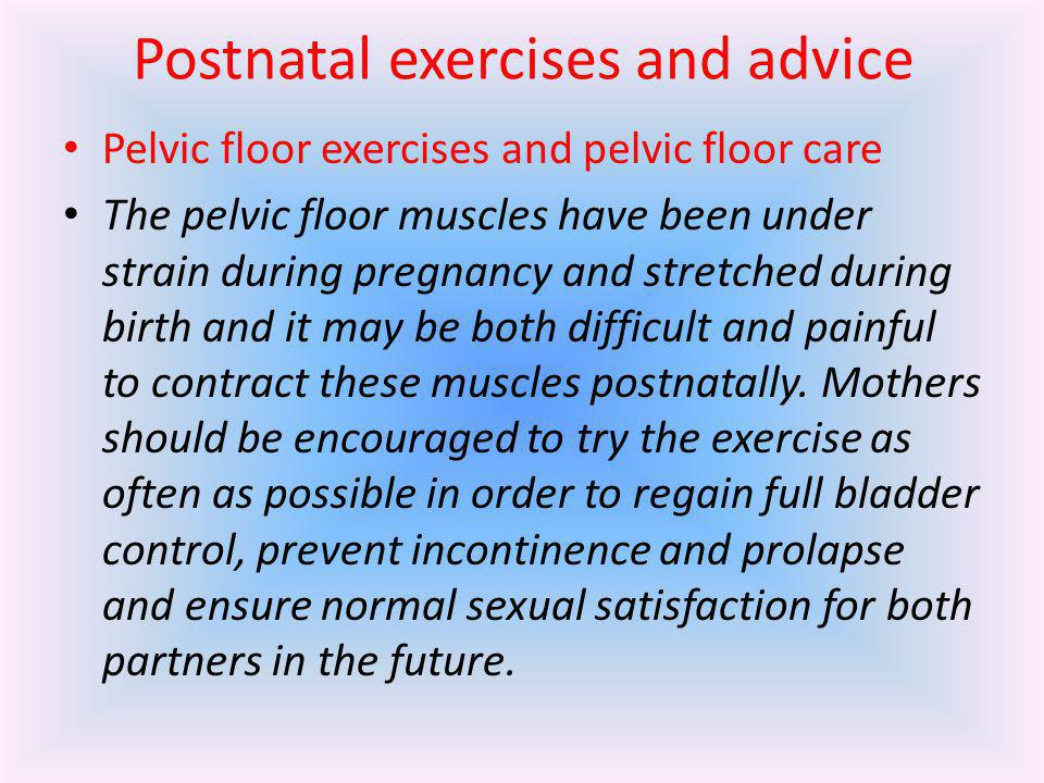 Postnatal exercises and advice