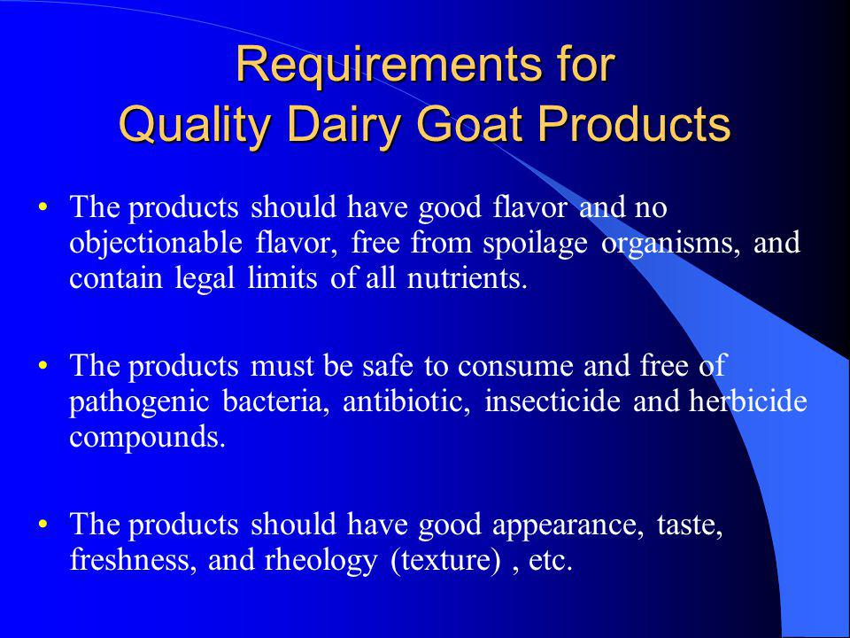 Requirements for Quality Dairy Goat Products