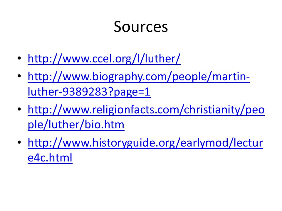 Sources http://www.ccel.org/l/luther/
