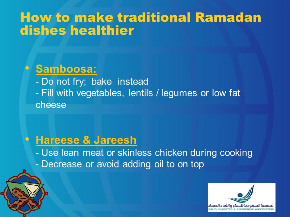 How to make traditional Ramadan dishes healthier